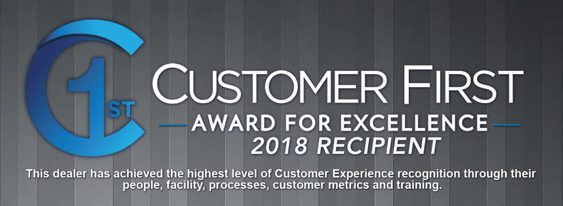Customer First - Award for Excellence 2018 Recipient